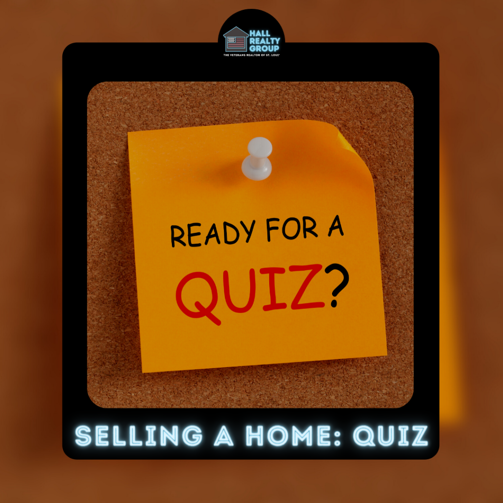 Hall Realty Group Blog - Selling A Home Quiz