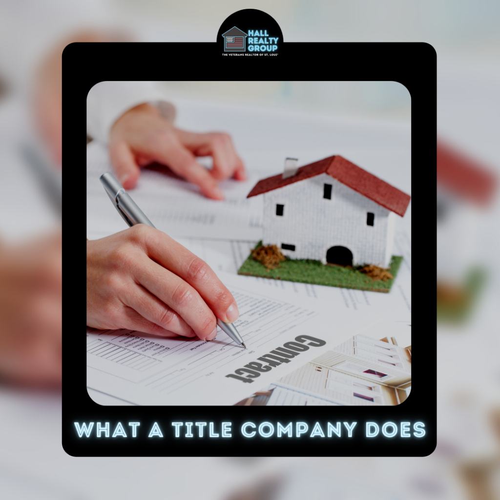 Hall Realty Group Blog - What a Title Company Does